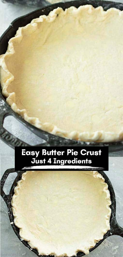 Long pin collage with text Easy Butter Pie Crust just 4 ingredients