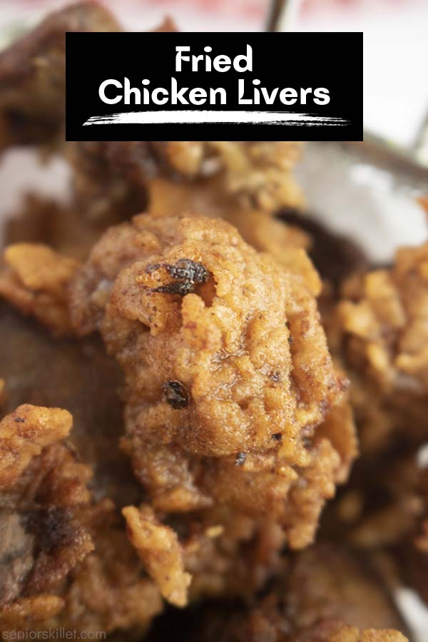 Text on image Fried Chicken Livers