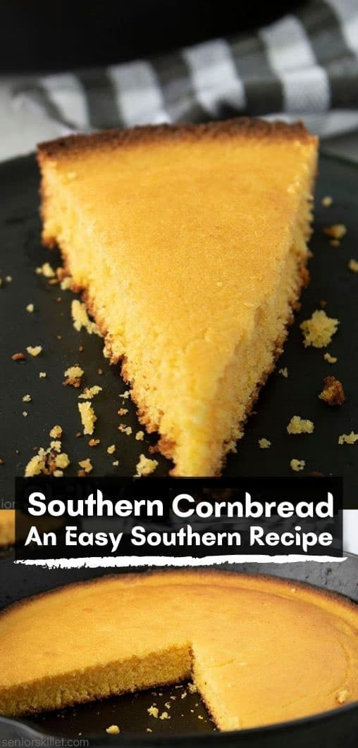Long pin with text on banner Southern Cornbread An Easy Southern Recipe