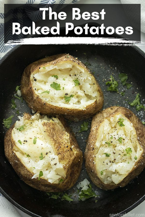 Text on image The Best Baked Potatoes