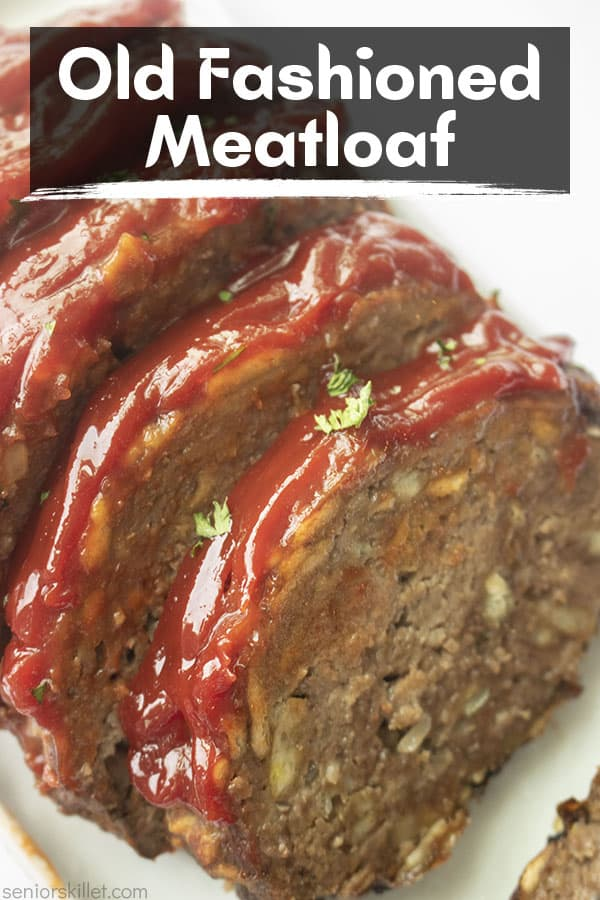 Text on image Old Fashioned Meatloaf