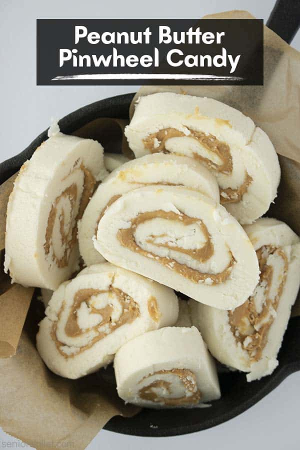 Text on image Peanut Butter Pinwheel Candy