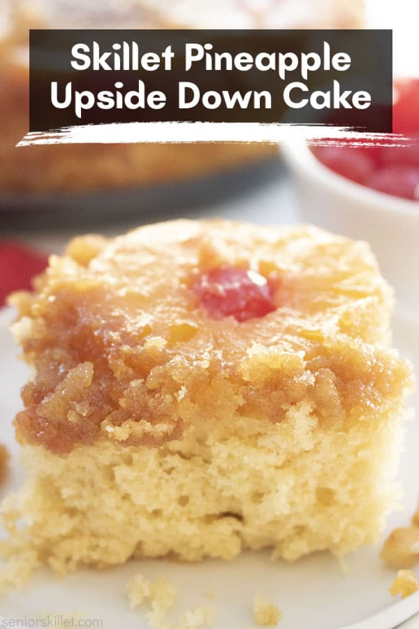 Text on image Skillet Pineapple Upside Down Cake