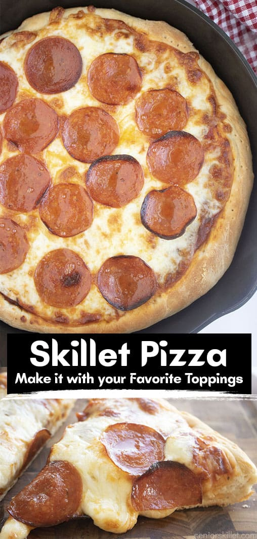 Long pin collage with text Skillet Pizza Make it with your favorite toppings