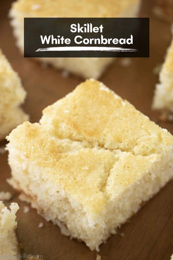 Text on image Skillet White Cornbread