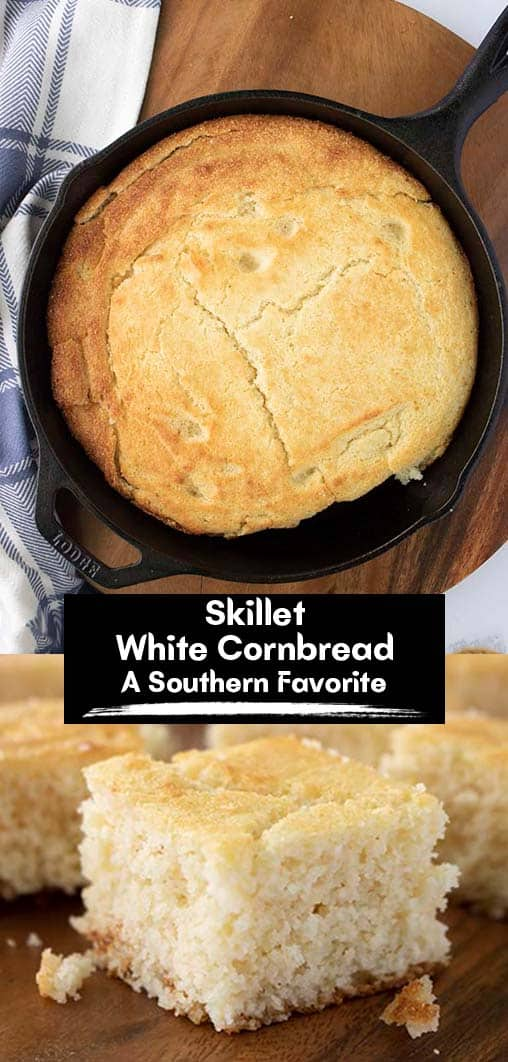 Long Pin Banner text Skillet White Southern Cornbread A Southern Favorite