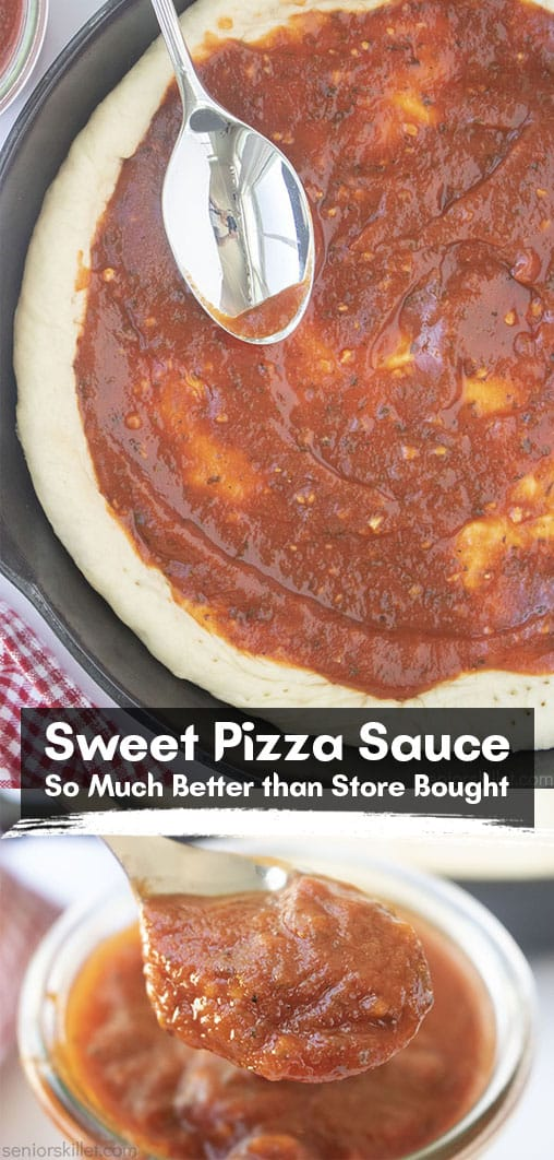 Long pin collage Sweet Pizza Sauce So Much Better than Store Bought