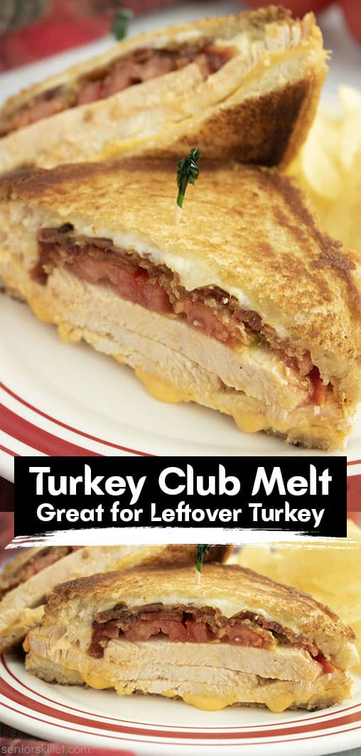 Long pin collage with text Turkey Club Melt Great for Leftover Turkey